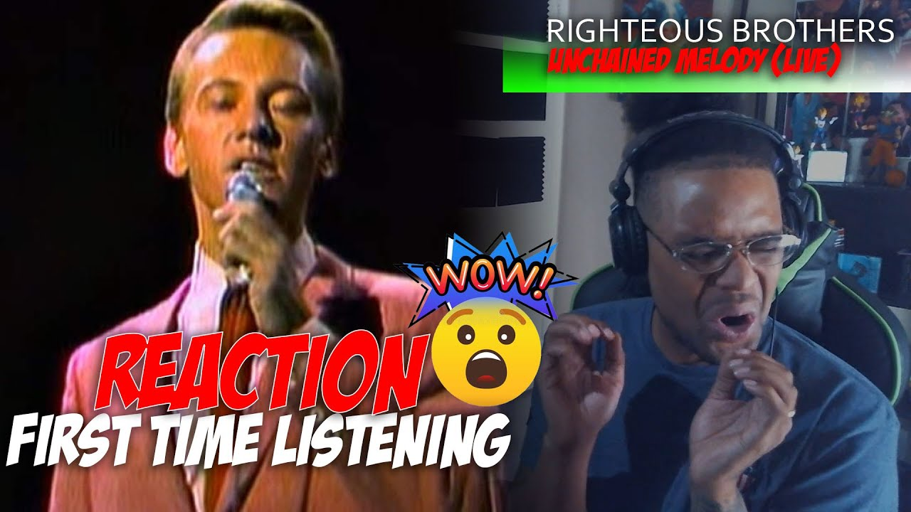 Righteous Brothers - Unchained Melody [Live - Best Quality] *Reaction*
