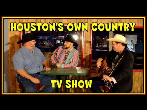 Houston's Own Country Television -   Local Country Music TV Show Preview