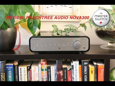 Review: Peachtree nova300 (UPDATED)