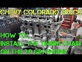 Chevy colorado GM 2.9 timing marks and how to install the timing chain