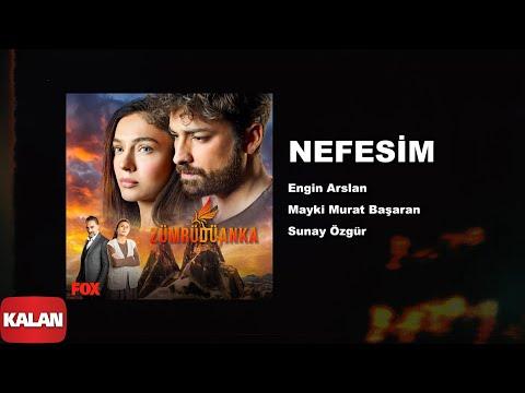 Mayki Murat Başaran - Nefesim  [ Zümrüdüanka Dizi Müzikleri © 2020 Kalan Müzik ]