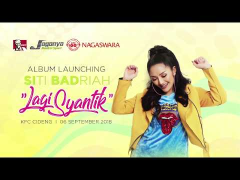 Album Lagi Syantik Siti Badriah Launching di KFC