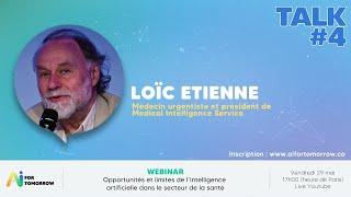 AI for Tomorrow - Loïc Etienne, Opportunités et limites de l'IA dans le secteur de la santé