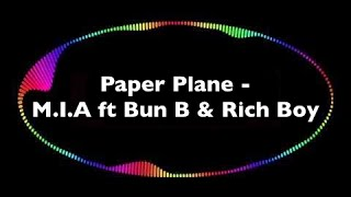 Paper Plane M.I.A ft Bun B & Rich Boy (Remix)
