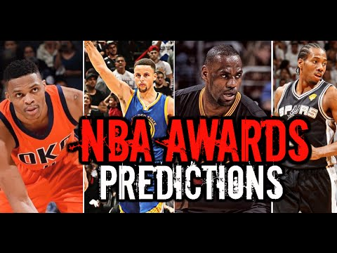 2016-17 NBA Awards Predictions: League MVP - DPOY - Most Improved - 6th Man