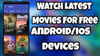 How to watch latest movies for free | Android/iOS Devices | Games Of Android