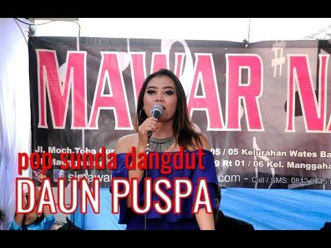 Daun Puspa Pop Sunda Dangdut Bandung