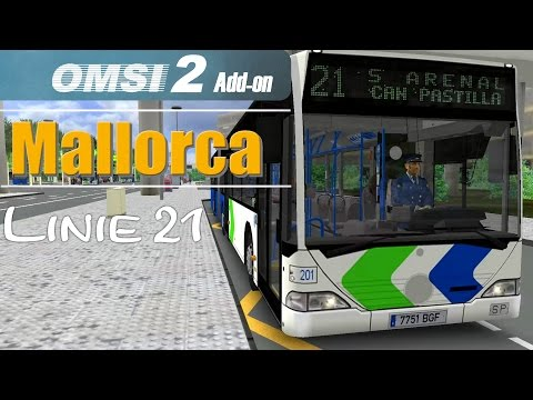 OMSI 2 Addon Palma de Mallorca | Linie 21 Aeroport → S'Arenal ☆ Let's Play OMSI 2