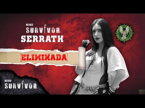 Lamentablemente Serrath es eliminada de Survivor México. | Survivor México