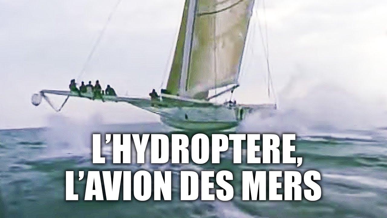 Hydroptère, l'invention du bateau volant