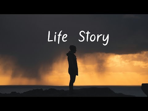 Life Story | A Chill Mix