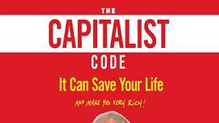 Ben Stein - The Capitalist Code