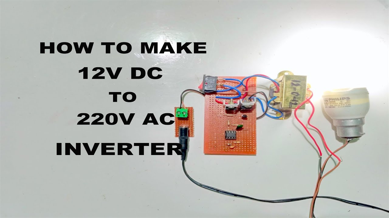 how to make 12v to 220v inverter [ 1280 x 720 Pixel ]