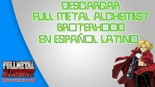 descargar full metal alchemist broterhood + peliculas