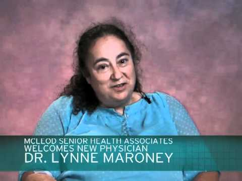 Dr  Lynn Maroney, McLeod Health Senior Health Associate