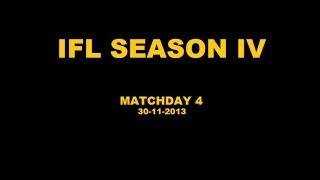 IFL Season IV - Matchday 4