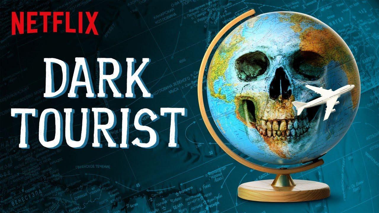 Download Dark tourist intro netflix