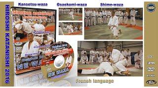 HIROSHI KATANISHI. Judo seminar 2016. NE WAZA. kfvideo.ru