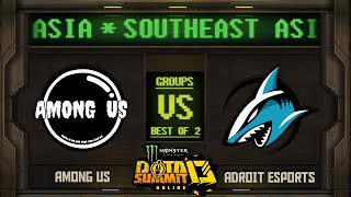 Among Us vs Adroit Game 1 - Monster Energy Dota Summit 13 Online SEA: Groups w/ SeekNStrike & Avo+