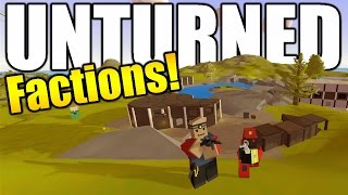 New Unturned Factions Server - Team Mojo Episode 1: Base Tour!