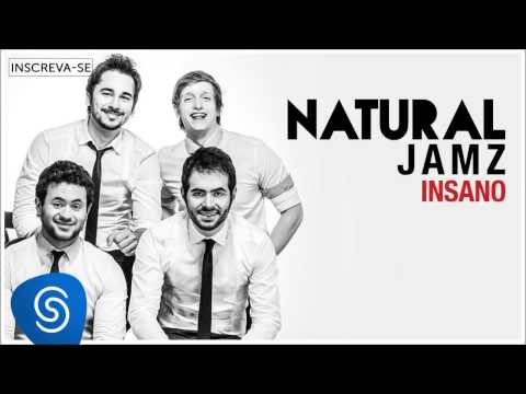 JAMZ -  Natural (Insano) [Áudio Oficial]