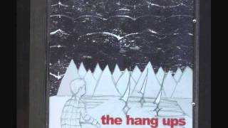 The Hang Ups - It