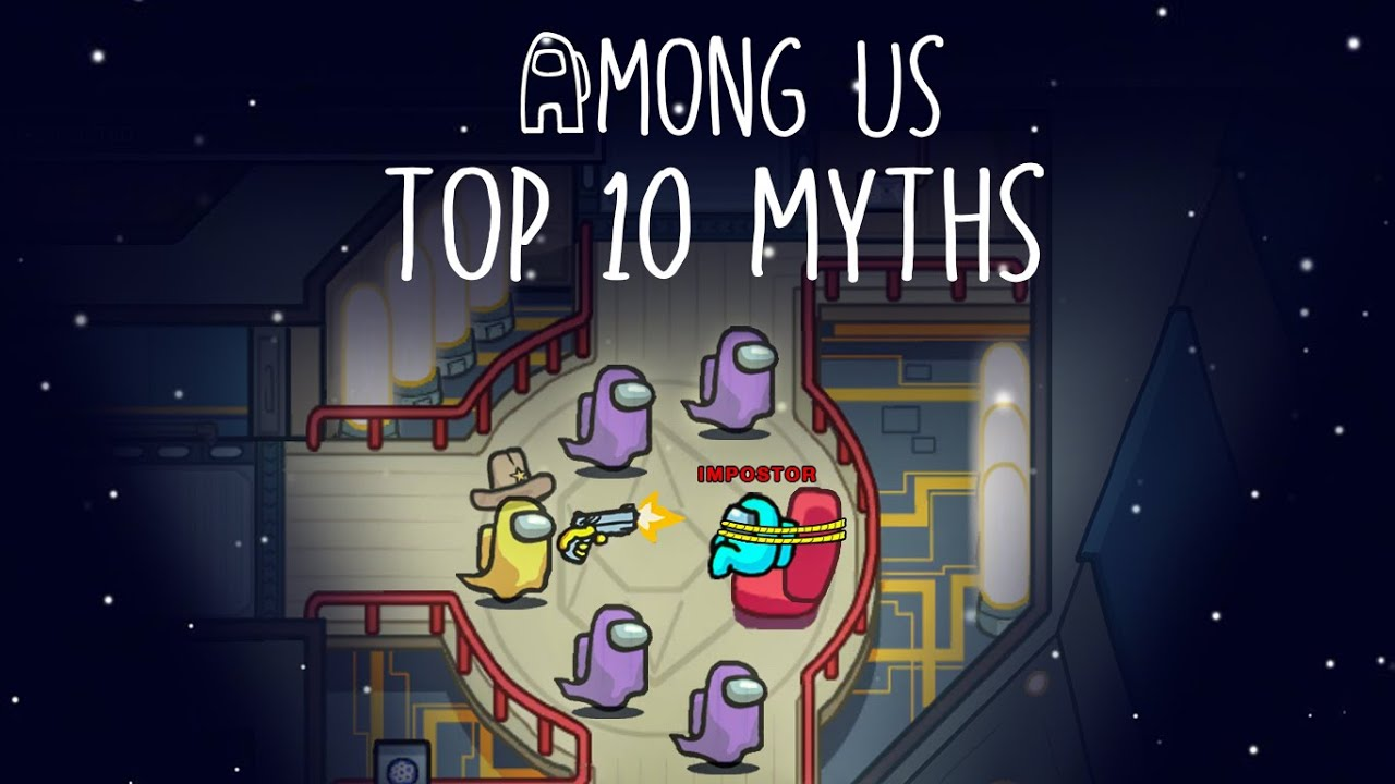Top 10 Mythbusters in Among Us | Among Us Myths #3
