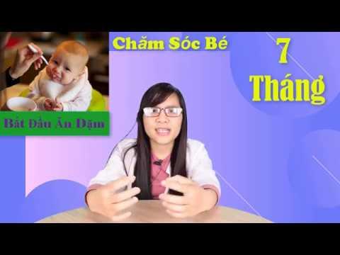 Hướng Dẫn Chăm Sóc Trẻ Sơ  Sinh 7 Tháng Tuổi | Bắt Đầu Tập Cho Bé Ăn Dặm