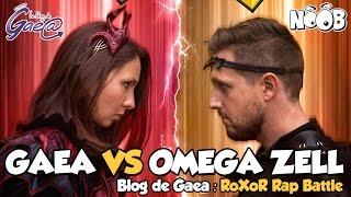 BLOG DE GAEA - RoXoR Rap Battle ! Gaea VS Omega Zell