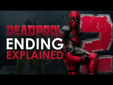 Deadpool 2: Ending Explained + What Happens In The Post Credits Scene - 동영상
