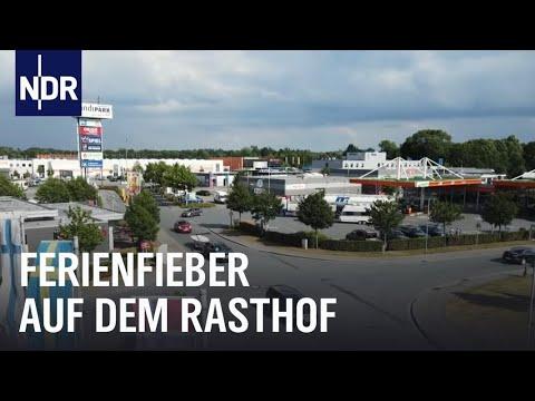 Autohof: Rasten - Tanken - Urlaubsstress | Die Nordreportage | NDR Doku