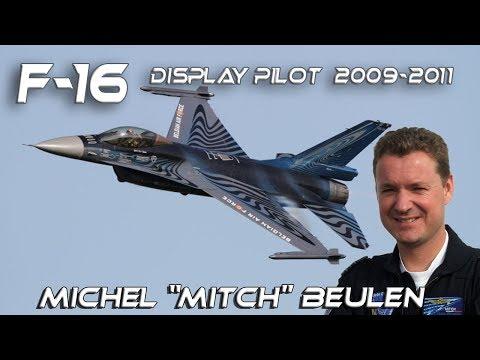 "F-16 2009-2011 - Michel ""Mitch"" Beulen F16 Belgian Air Force Solo Display Pilot  2009-2011 retroclip"