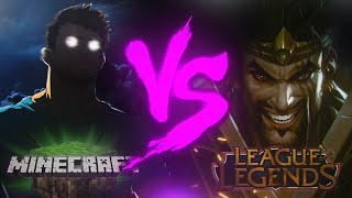 Minecraft VS. League of Legends | Duelo de Titãs