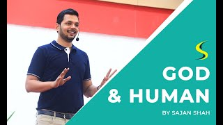 Never Give Up - Most Inspiring Story in HINDI of GOD & HUMAN - by Sajan Shah (Motivational Speaker)