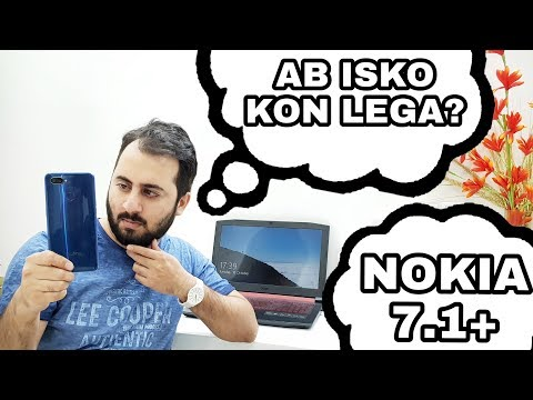 Nokia 7.1 Plus Launched @ 18,000INR |Honor 8X & RealMe 2 Pro Killer?
