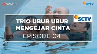 Video Trio Ubur Ubur Mengejar Cinta - Episode 04 download MP3, 3GP, MP4, WEBM, AVI, FLV Maret 2018