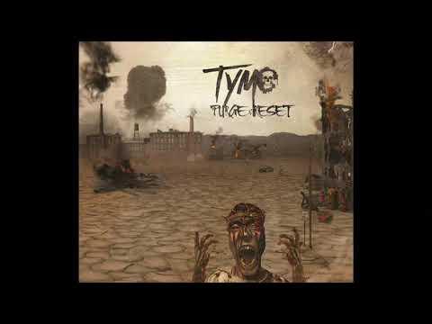 Tymo - Purge & Reset (Full Album, 2017)