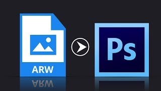 How to open ARW Files in Photoshop - Photoshop Tricks