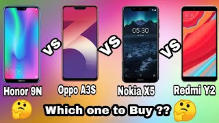 Honor 9N vs Oppo A3S vs Nokia X5 vs Redmi Y2 Comparison ! Which one to Buy ?? Check Out..