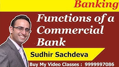 Banking: Functions Of Commercial Bank
