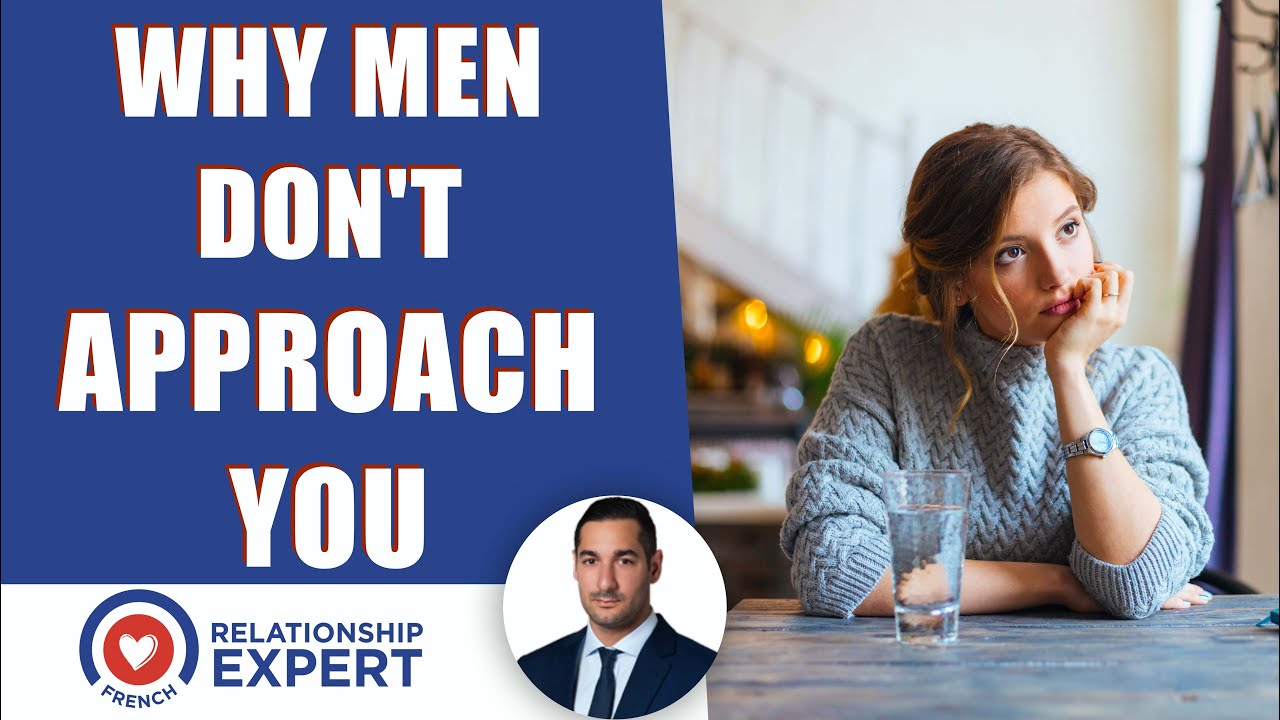 Why men are not approaching you: The answer and how to fix it!