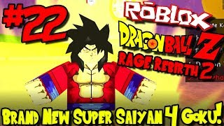 BRAND NEW SUPER SAIYAN 4 GOKU! | Roblox: Dragon Ball Rage Rebirth 2 - Episode 22