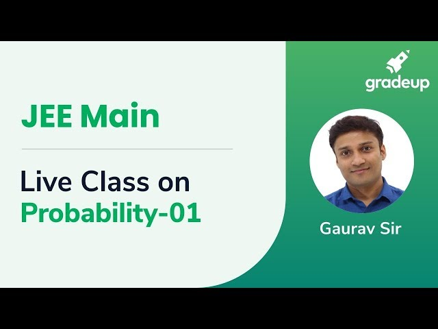 Live Class on Probability - 01 | Boost Your Rank JEE Main 2019