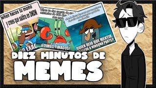 DIEZ MINUTOS DE MEMES - Episodio 4 | TonnyAlvarez18