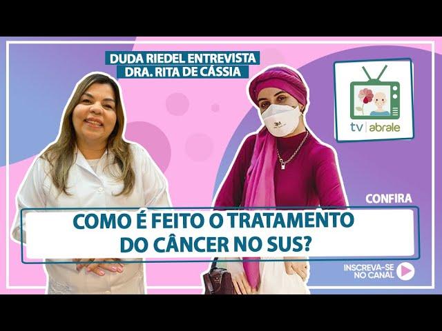 Como é feito o tratamento do câncer no SUS?
