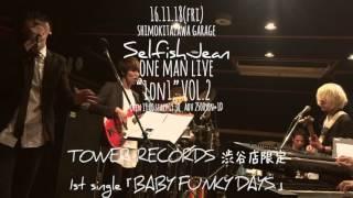 2016年10月14日(金)に開催したSelfishJeanスタジオライブ生配信の別カメ...