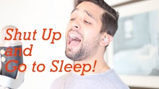 Shut Up and Dance with Me - Dad Parody - Shut Up and Go to Sleep