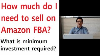 How much money do I need to start selling on Amazon FBA?
