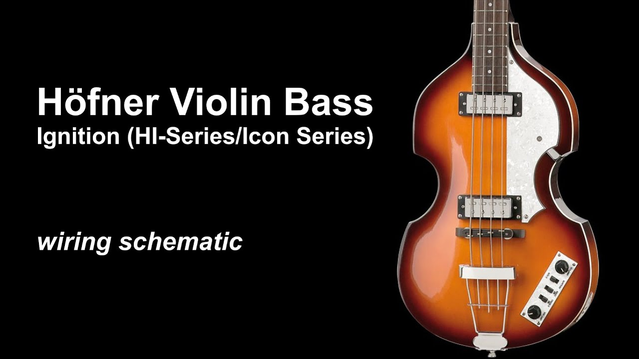 medium resolution of h fner violin b bass ignition icon hi series wiring schematic for mods cf beatle bass 500 1