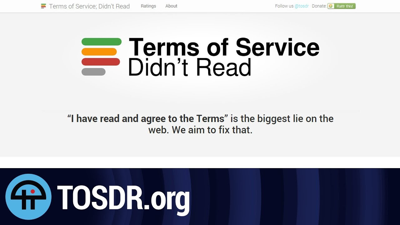 Tosdr is a tldr for terms of service agreements youtube tosdr is a tldr for terms of service agreements platinumwayz
